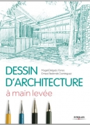 Dessin d'architecture. Eyrolles, 2013