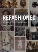 Refashioned / Sass Brown. Laurence King, 2013