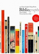 Bibliographic : 100 classic graphic design books / Jason Godfrey. Éditions L. King, 2011