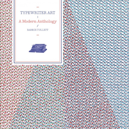 Typewriter art, de Barrie Tullett, éditions Lawrence King