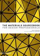 The materials sourcebook for design professionnals, Rob Thompson, Thames & Hudson, 2017.