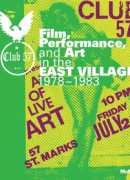 Club 57 : film, performance and art in the east village, 1978-1983, edited by Ron Magliozzi, Sophie Cavoulacos, MOMA, 2017.