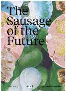 The sausage of the future, a research project by Carolien Niebling at Ecal, Lars Müller, 2017.