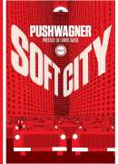 Soft city, Hariton Pushwagner, Éditions Inculte