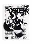Poster town : contemporary poster design from Lucerne, Erich Brechbühl, Klaus Fromherz, Martin geel, Spector Books, 2017.