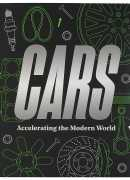 Cars, accelerating the modern world, edited by Brendan Cormier and Lizzie Bisley, Victoria and Albert museum publications