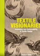 Textile visionaries, de Bradley Quinn, éditions Lawrence King